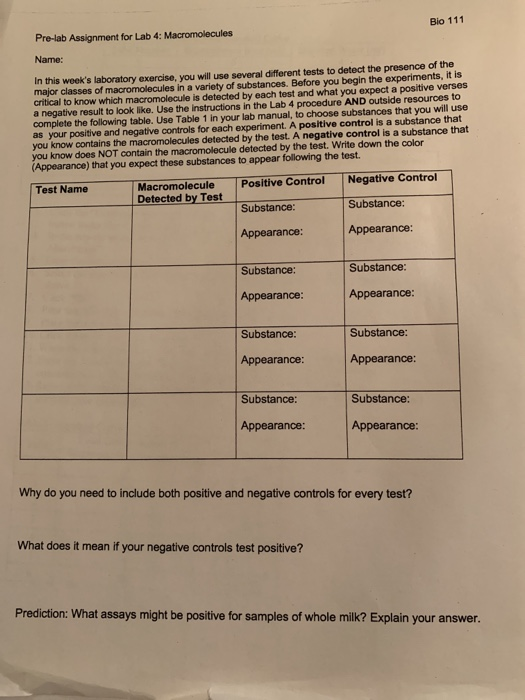 Bio 111 Pre-lab Assignment for Lab 4: Macromolecules Name: In this weeks laboratory exercise, you will use several different