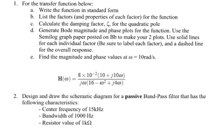 Solved 1 For The Transfer Function Below A Write The F