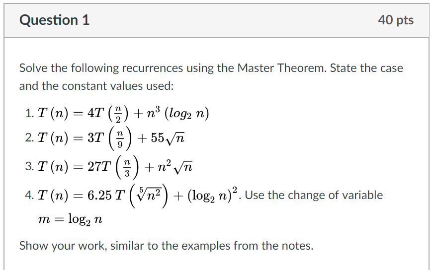Solved Question1 40 Pts Solve The Following Recurrences U