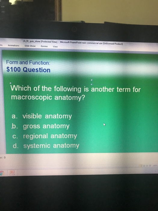 Solved Which Of The Following Is Another Term For Macrosc