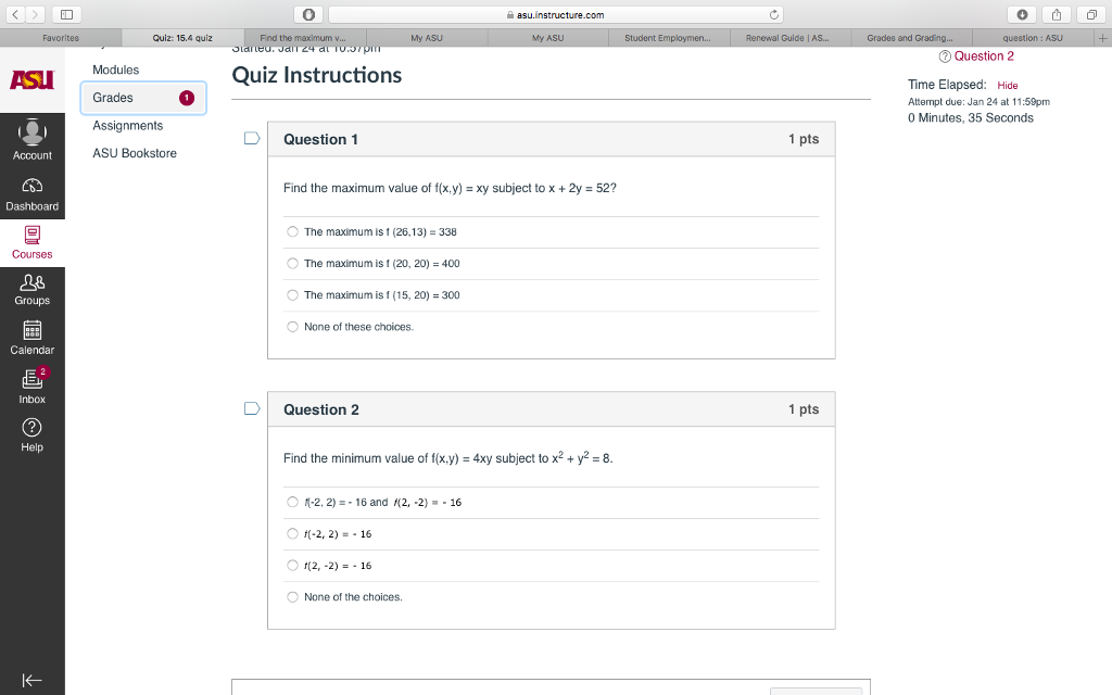 Solved 0 Asu Instructure Com Quiz 15 4 Quiz Find The Max