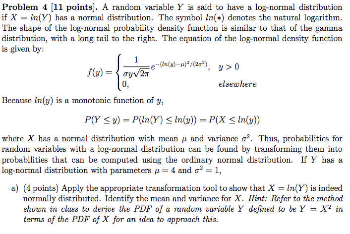 Solved: Problem 4 [11 Points]  A Random Variable Y Is Said