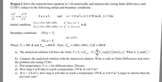 Solved: Solve The Transient Heat Equation In 1-D Analytica