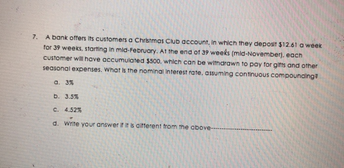 a bank offers its customers a christmas club account in which they deposit 1261 a - Christmas Club Account