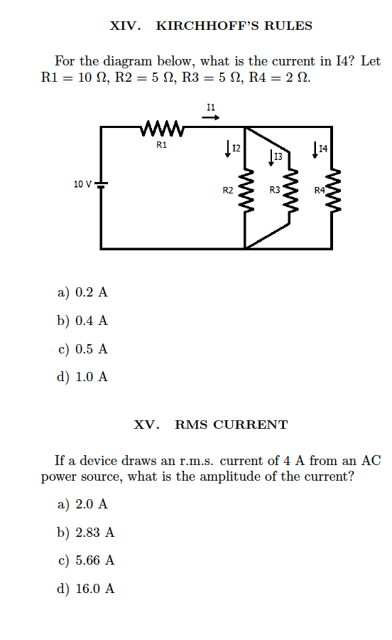 Kirchhoff S Rules For The Diagram Below What Is Cur In I4 Let I1 R1 12 14 13 10 V
