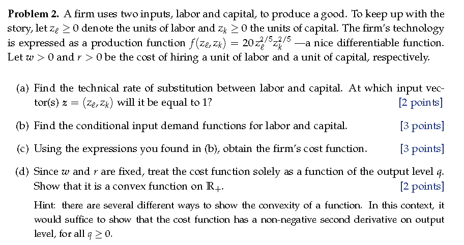 So Far Were Keeping Up Nicely With Last >> Solved Problem 2 A Firm Uses Two Inputs Labor And Capit