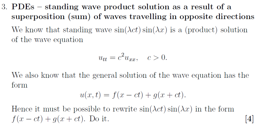 Solved: 3  PDEs - Standing Wave Product Solution As A Resu