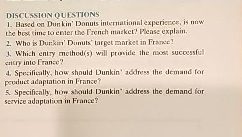Solved: DISCUSSION QUESTIONS 1  Based On Dunkin' Donuts In