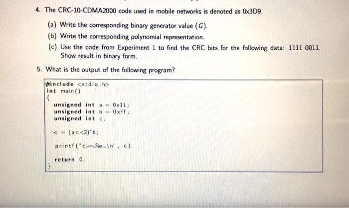 Solved: The CRC-10-CDMA2000 Code Used In Mobile Networks I