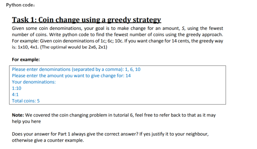 2758604335338 Python code  Task 1  Coin change usinga greedy strategy Given some coin  denominations