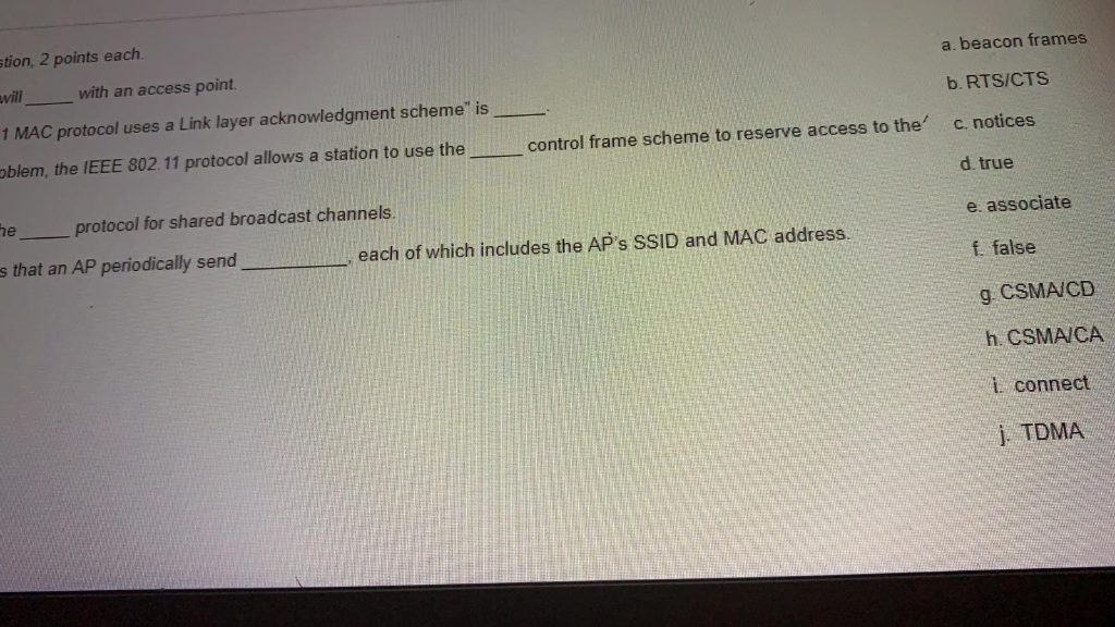 Stion, 2 Points Each Will 1 MAC Protocol Uses A Li    | Chegg com