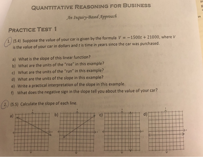 Solved: QUANTITATIVE REASONING FOR BUSINESS An Inquiry-Bas