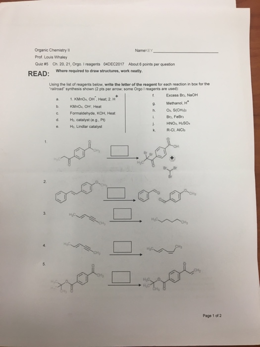 Solved: Organic Chemistry II Prof  Louis Whaley Quiz 5 Ch