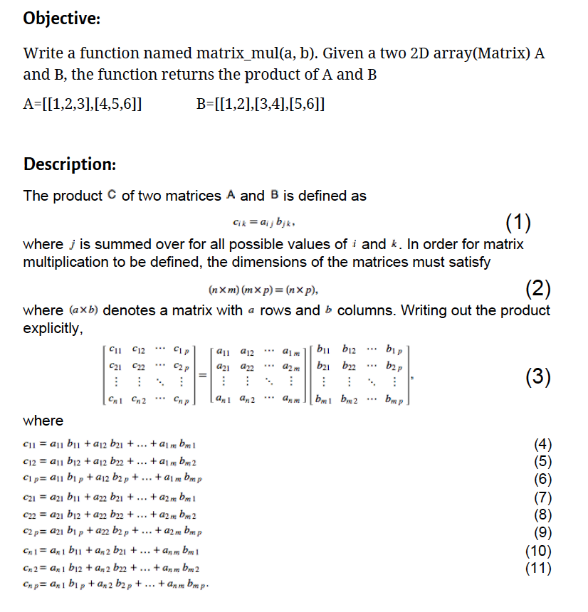 Solved: Objective: Write A Function Named Matrix_mul(a, B