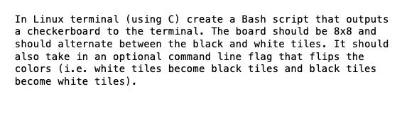 In Linux Terminal (using C) Create A Bash Script T