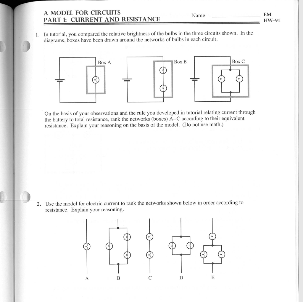 Solved A Model For Circuits Part 1 Current And Resistanc Series Parallel Batteries Tutorial Resistance Em Hw 91 Name In