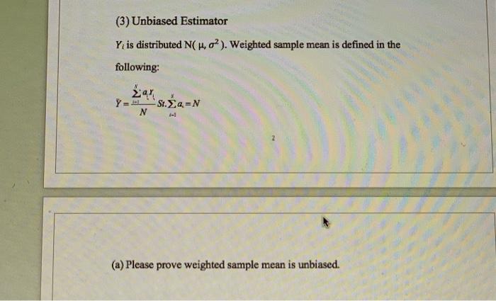 Solved: (3) Unbiased Estimator Y Is Distributed N( 14, A2