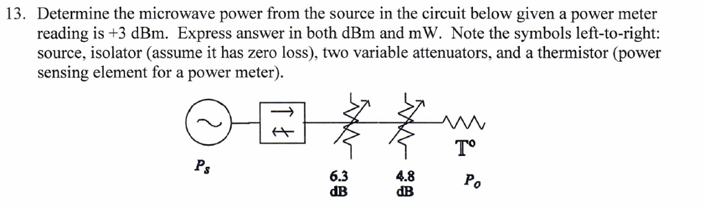 Solved: 13. Determine The Microwave Power From The Source ...