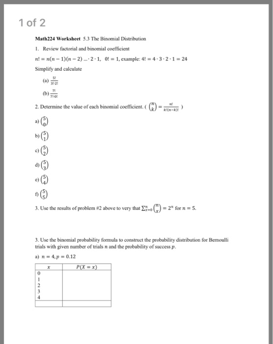Solved: 1 Of 2 Math224 Worksheet 5.3 The Binomial Distribu ...