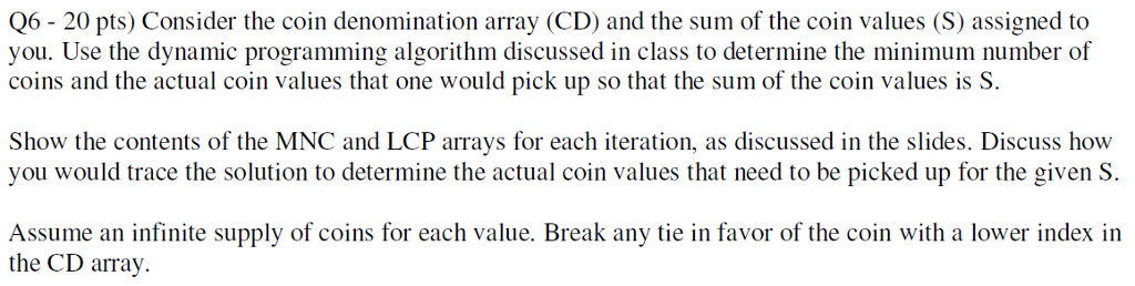 06- 20 Pts) Consider The Coin Denomination Array