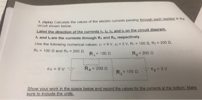 solved calculate the values of the electric currents pass