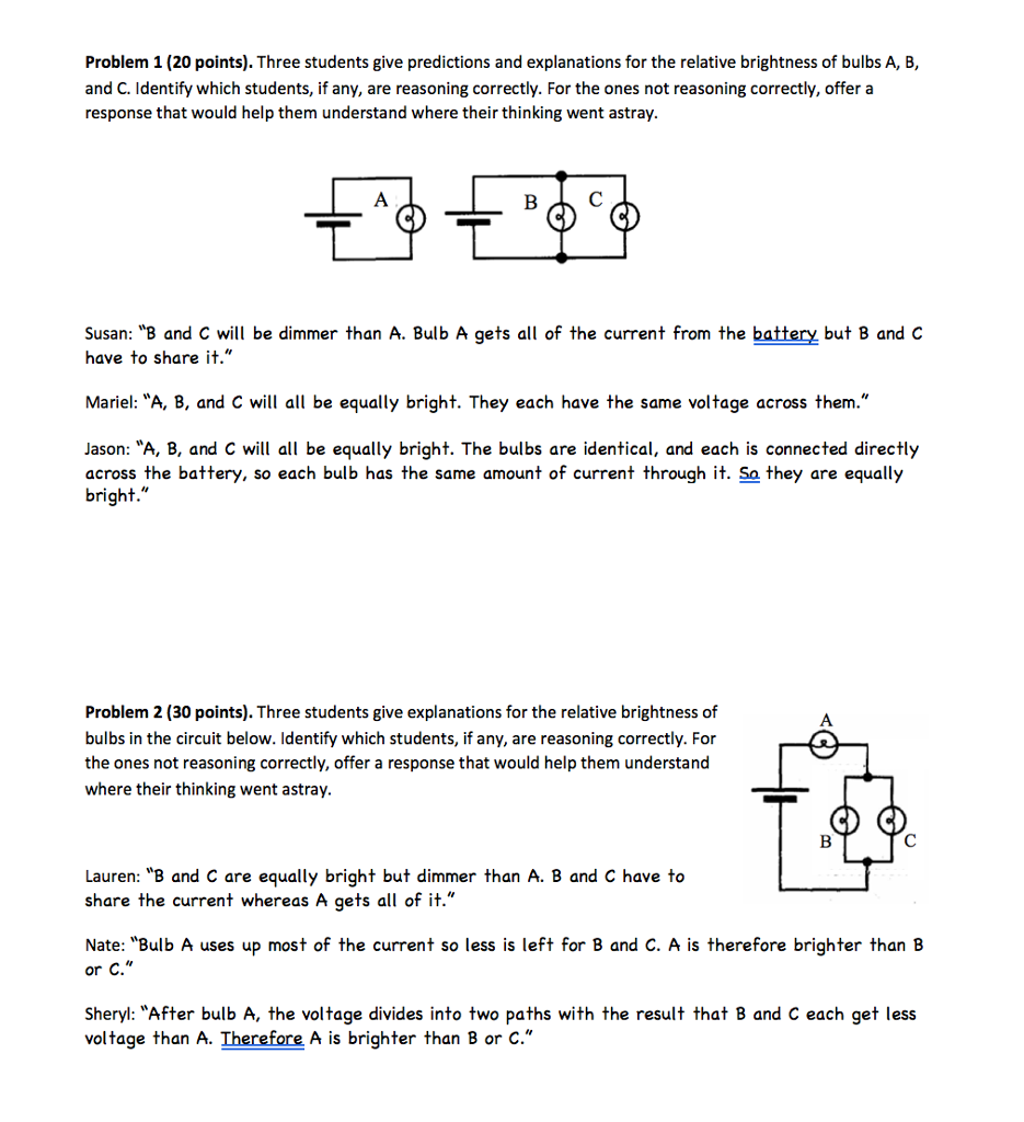 Solved Problem 1 20 Points Three Students Give Predict Light Bulb Is Connected In The Circuit Shown Cheggcom Predictions And Explanations For Relative