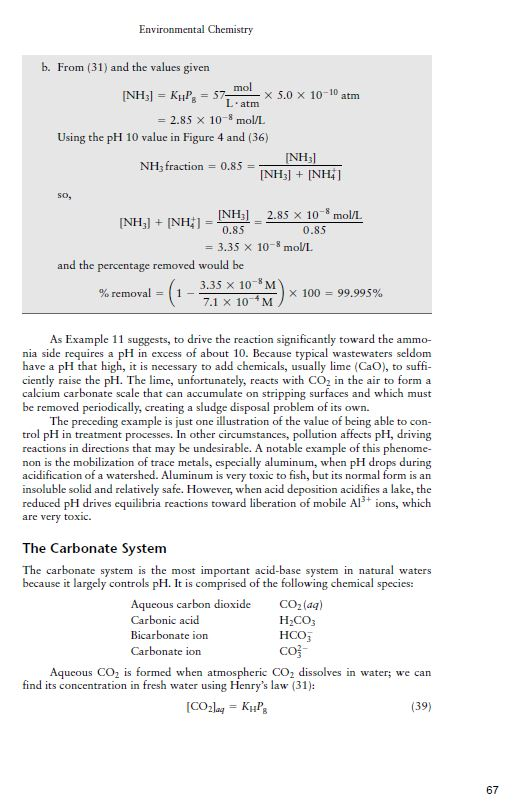Environmental Chemistry b. From (31) and the values given 2.85 x 10-8 mol/L Using the pH 10 value in Figure 4 and (36) NH NH,