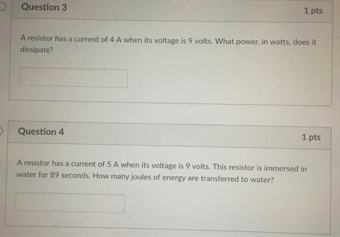 Question 3 1 Pts A Resistor Has Current Of 4 When Its Voltage Is