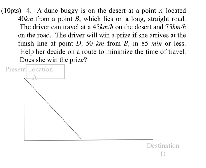 Solved: (10pts) 4  A Dune Buggy Is On The Desert At A Poin