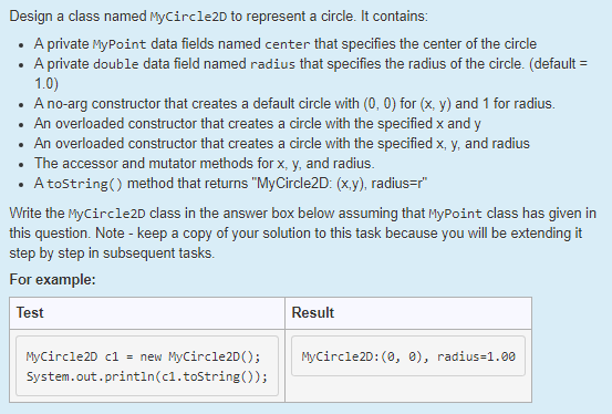 Design a class named MyCircle2D to represent a circle. It contains . A private MyPoint data fields named center that specifie