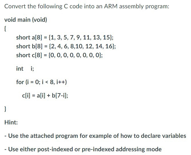 Convert The Following C Code Into An Arm Embly Program Void Main