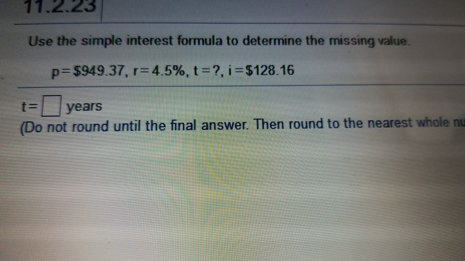 Solved 11.2.23 Use The Simple Interest Formula To Determi