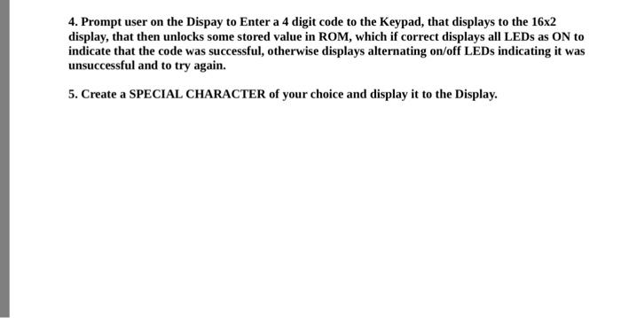 Solved: 4  Prompt User On The Dispay To Enter A 4 Digit Co