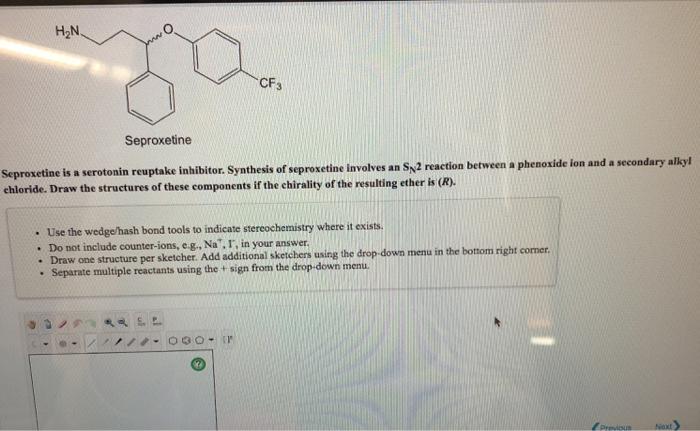 Solved: H2N CF Seproxetine Sep...
