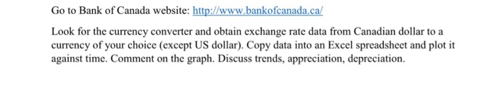 Go To Bank Of Canada Website Ht Look For The Currency Converter And Obtain Exchange