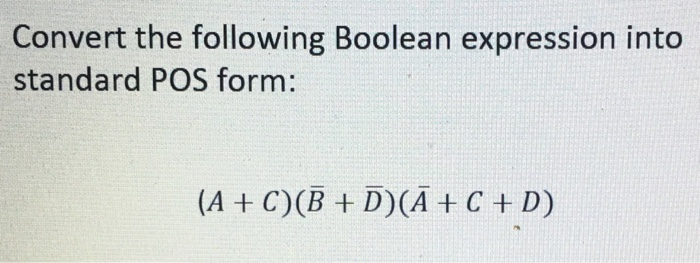 Solved Convert The Following Boolean Expression Into Stan