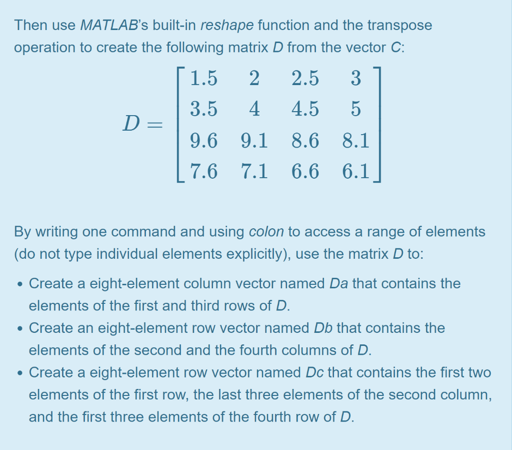Solved: Then Use MATLAB's Built-in Reshape Function And Th