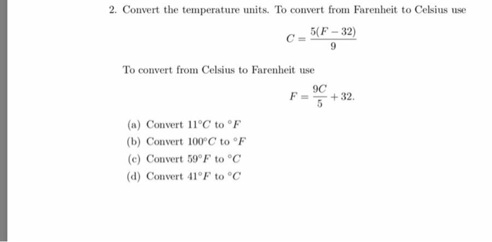 Convert The Temperature Units To From Farenheit Celsius Use 5