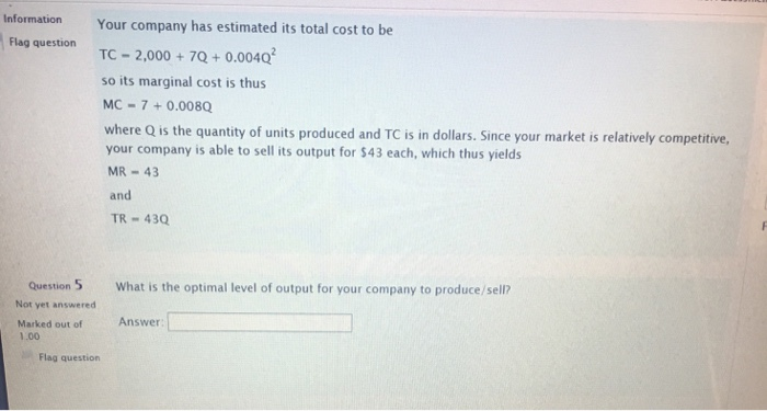 Solved: Information Your Company Has Estimated Its Total C