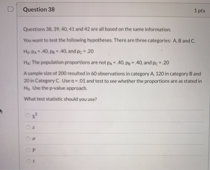 Solved: DI Question 38 1 Pts Questions 38, 39,40, 41 And 4