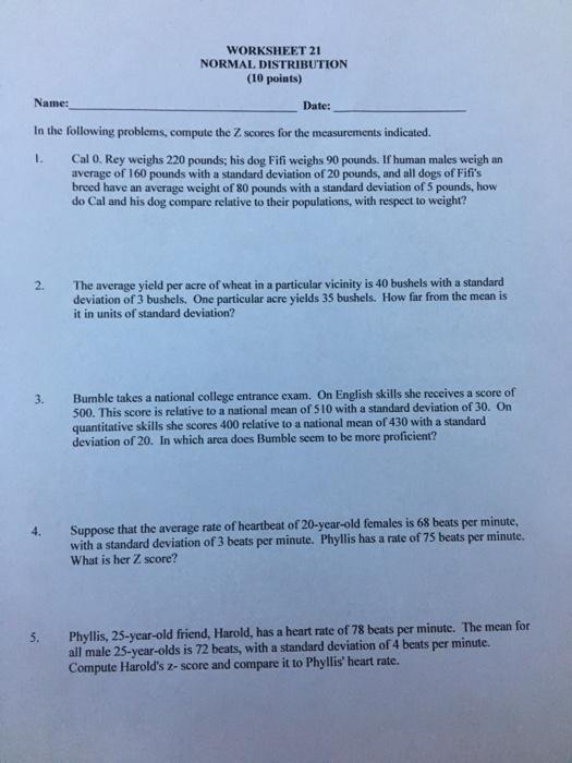 Solved: WORKSHEET 21 NORMAL DISTRIBUTION (10 Points) Name ...