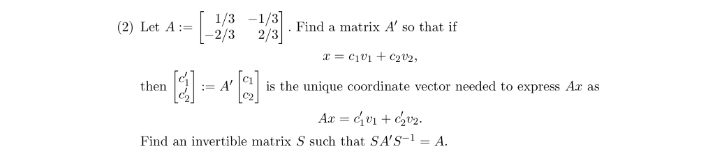 Solved: Because The Vectors Vi - And T2-111 Form A Basis F