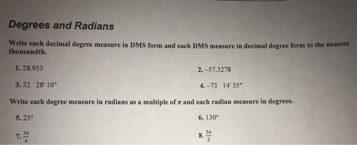 Solved: Degrees And Radians Write Each Decimal Degree Meas