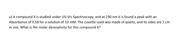 Solved: U) A Compound X Is Studied Under UV-Vis Spectrosco