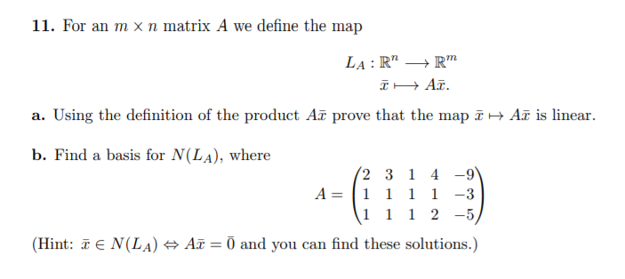 Solved: 11. For An M X N Matrix A We Define The Map A. Usi ... on definition of fire, definition of photograph, definition of plan, definition of money, contour line, geographic information system, definition of compass, global positioning system, definition of an ellipse, definition of knife, aerial photography, definition of an array, definition of table, geographic coordinate system, elements in a map, early world maps, definition of whistle, global map, definition of services, definition of time line, definition of food, change a map, compass rose, definition of illustrations, definition of blankets, definition of transportation, definition of an essay, definition of camera, map projection,