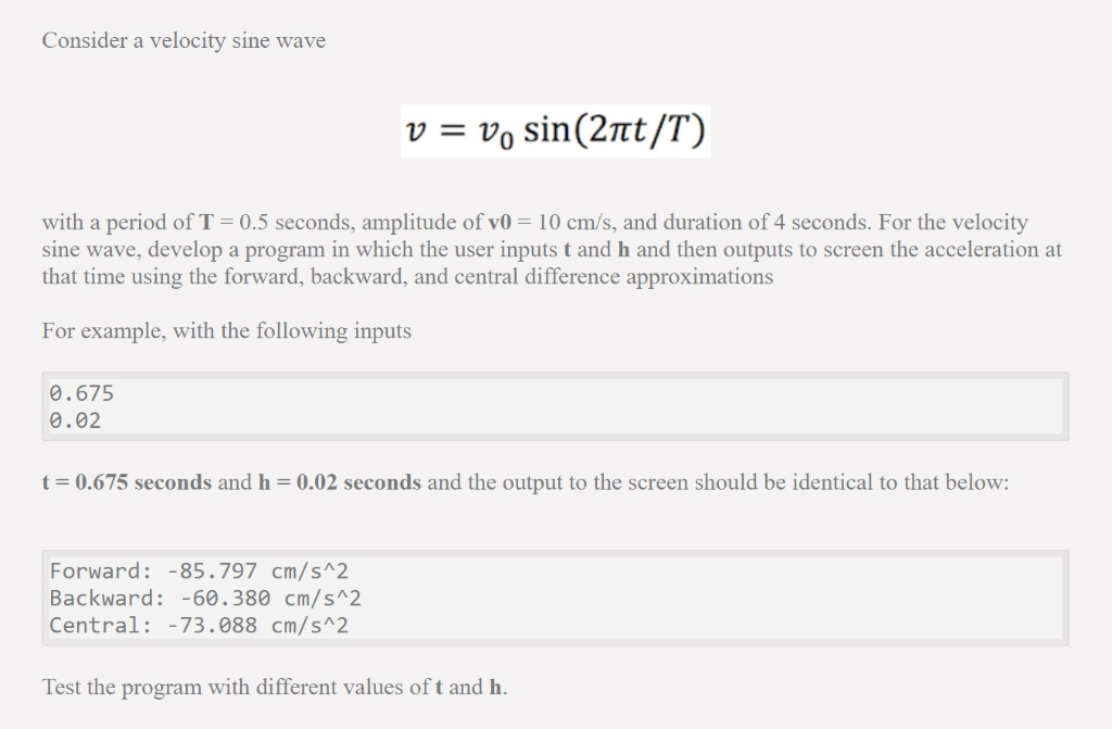 PYTHON HELP Consider A Velocity Sine Wave With A P