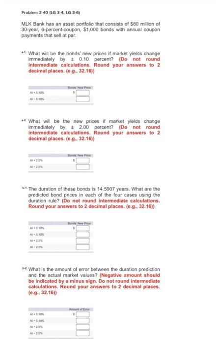 Solved: Problem 3-40 (LG 3-4, LG 3-6) MLK Bank Has An Asse