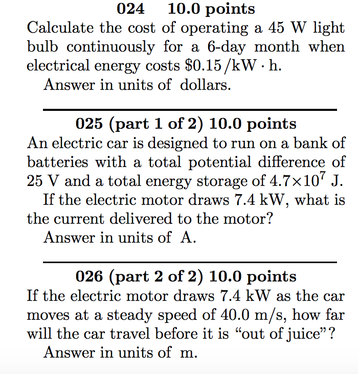 024 10 0 Points Calculate The Cost Of Operating A 45 W Light Bulb Continuously For