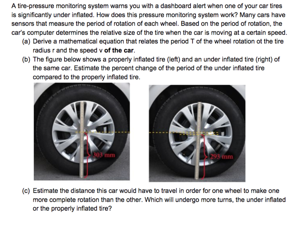 Solved A Tire Pressure Monitoring System Warns You With A