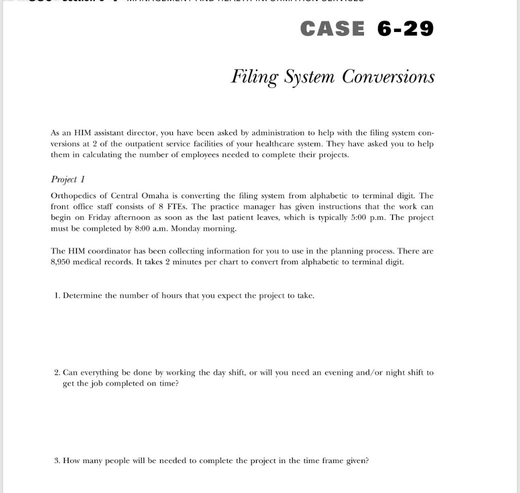 Solved: CASE 6-29 Filing System Conversions As An HIM Assi ...